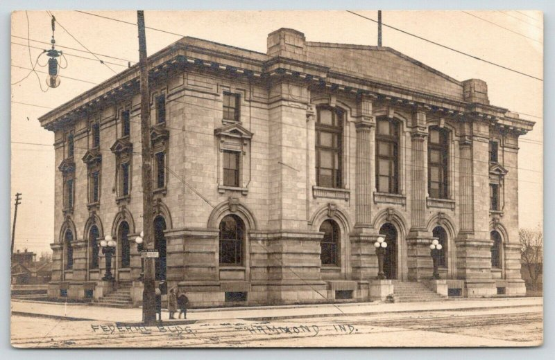 Hammond IN~Federal Building: Courthouse & Old Post Office on State St~RPPC c1910