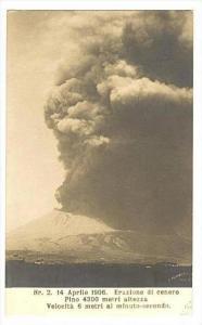 RP  14 Aprille 1906. Eruzione di cenere Pino 4300 metrl altezza,Velocita 6 me...