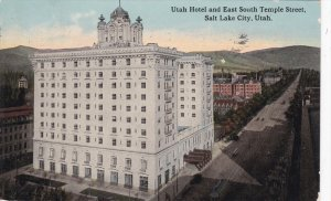 SALT LAKE CITY, Utah; Utah Hotel and East South Temple Street, PU-1913