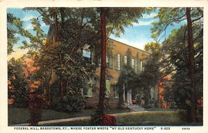 KY Postcard, Kentucky Post Card Federal Hill Foster wrote my old Kentucky hom...