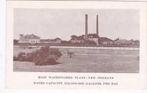 NEW ORLEANS, Louisiana, 1900-10s ; Main Waterworks Plant