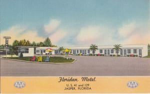 Jasper FL -  FLORIDAN MOTEL, U.S. 41 and 129, 1930/40s