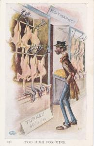 Hobo looks at turkeys in meat market , Too high for mine , 1900-10s