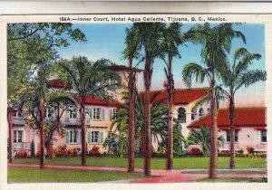 P1961 vintage postcard hotel auga trees etc callente tijuana B.C. mexico unused