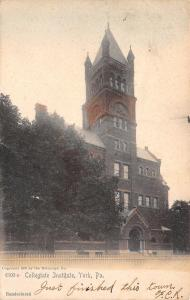 York Pennsylvania~Collegiate Institute~1905 Handcolored Postcard