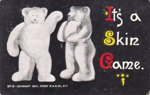 Two White Teddy Bears, It's a Skin Game, PU-1907