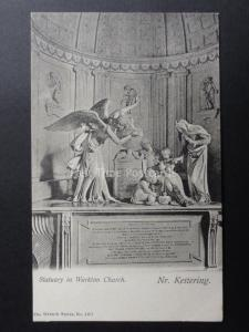 Kettering: STATUARY IN WARKTON CHURCH c1905 By The Wrench Series No.1207