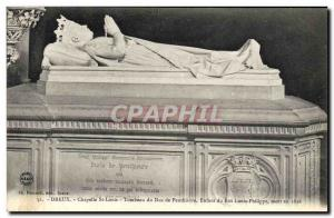 Old Postcard Dreux Chapelle St louis Tomb of the Duke of Penthievre