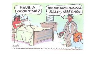 Drunk Man, Wife in Bed, Same Old Sales Meeting, Tony Roy, Comic,
