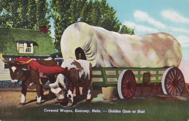 Covered Wagon at Kearney NE Nebraska Golden Gate or Bust Where West Begins Linen