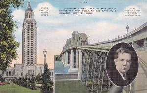 Louisiana's Two Greatest Monuments, U.S. Senator Huey P. Long, Bridge, State ...