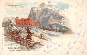 Switzerland Wintersport Grindelwald Hotel Baer 1901