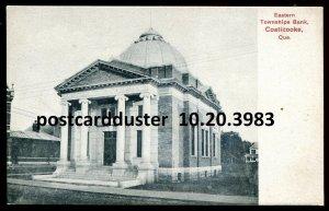 3983 - COATICOOKE Quebec Postcard 1910s Eastern Townships Bank