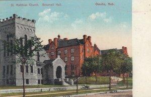 OMAHA , Nebraska , 1908 ; St Matthias Church . Brownell Hall
