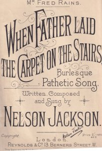 When Father Laid The Carpet On The Stairs Burlesque Olde Sheet Music