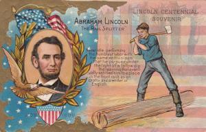 Abraham Lincoln The Rail Splitter , 00-10s ; Lincoln Centennial