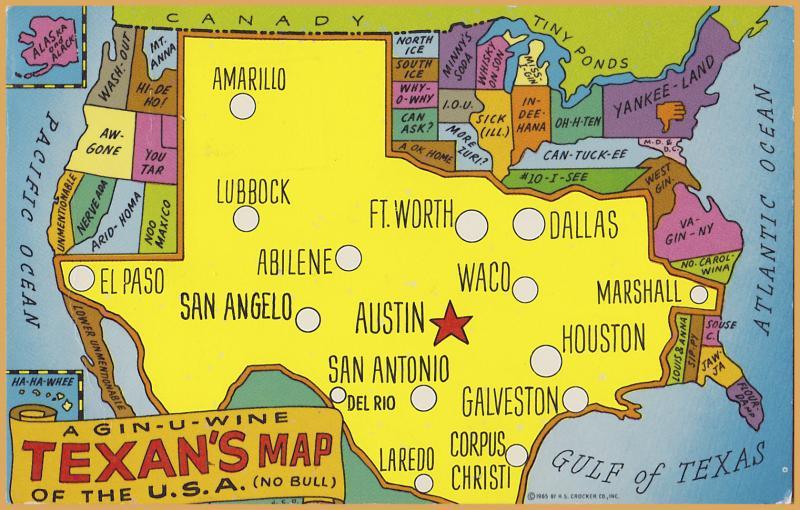 Map Of Texas Please.Comic Map Of Texas Gin U Wine Texan S Map No Bull 1972 Hippostcard
