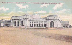 Washington D C Union Station Showing President's and Ambassador's E...