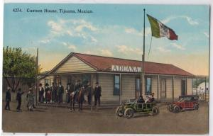 Custom House, Tijuana Mex