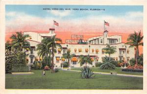 VERO BEACH FLORIDA~HOTEL VERO DEL MAR~SEMI-FIREPROOF POSTCARD 1937