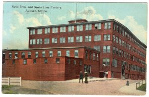 Auburn, Maine, Field Bros. and Gross Shoe Factory