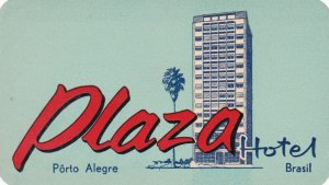 Brasil Porto Alegre PLaza Hotel Vintage Luggage Label sk4665