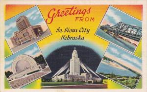 Greetings From South Sioux City Nebraska