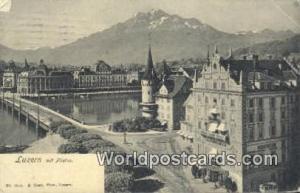 Luzern Swizerland, Schweiz, Svizzera, Suisse Mit Pilatus  Mit Pilatus