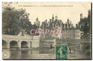 Old Postcard Chambord L and C the rating Chateau north and the bridge over th...