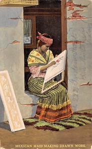 Mexico Old Vintage Antique Post Card Mexican Maid Making Drawn Work 1916