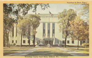 OSHKOSH , Wisconsin, 40-60s; Winnebago County Court House