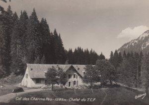 RP: Col de la Charmette , France , 30-50s ; Chalet du T.C.F.