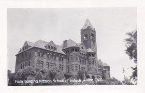 California Ione Main Building Preston School Of Industry 1972 Real Photo