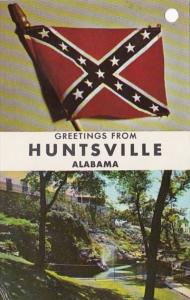 Alabama Greetings From Huntsville Showing The Big Spring and Confederate Flag