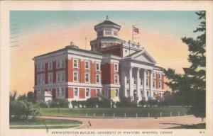 WINNIPEG, Manitoba, Canada, PU-1952; Administration Building, University of M...