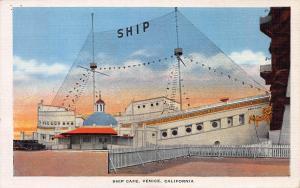 Ship Cafe, Venice, California, Early  Postcard, Unused