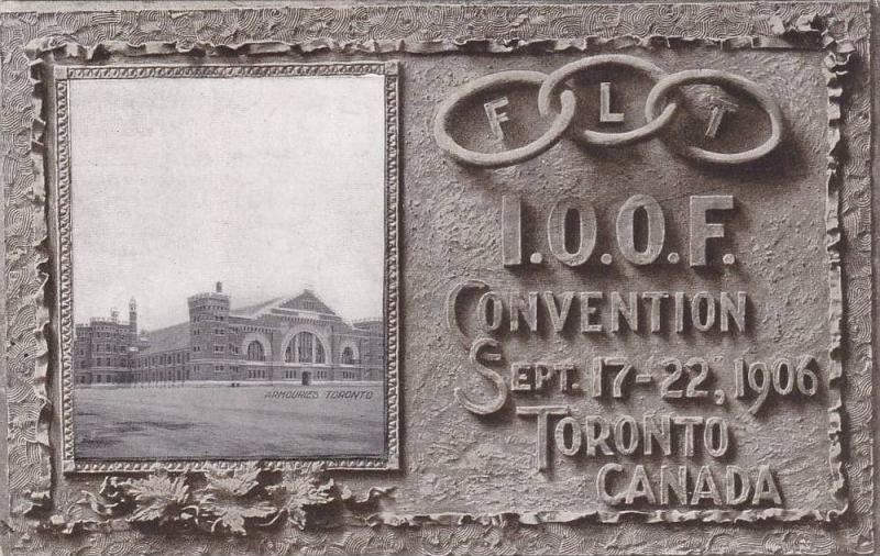 l.O.O.F. Convention Sept. 17-22, 1906, Armouries, Toronto, Ontario, Canada, 1906