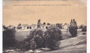 WILLIAMSTOWN , Kentucky, 1930s; Half Way House Cabins