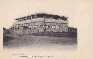 DAHOMEY , 00-10s , Le Blockhaus a Cotonou - Africa