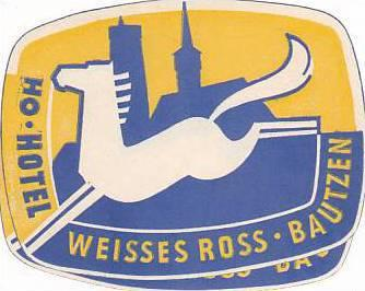 GERMANY BAUTZEN HOTEL WEISSES ROSS VINTAGE LUGGAGE LABEL