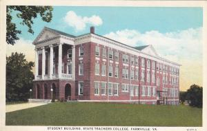 FARMVILLE , Virginia , 1910s; Student Building , State Teachers College