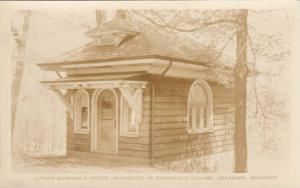 RP: Luther Burbank's Office, Re-Erected in Greenfield Village, Dearborn Michigan