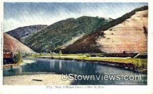 Mouth Of Hellgate Canyon Missoula MT Unused