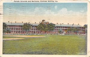Fortress Monroe Virginia~Parade Grounds And Barracks~1918 Postcard