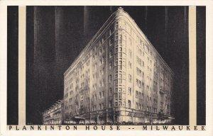 MILWAUKEE, Wisconsin, 1900-10s; Plankinton House