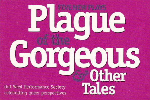 Plague Of The Gorgeus and Other Tales Gastown Theatre Vancouver Canada