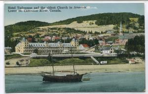 Hotel Tadoussac Oldest Church in America Quebec Canada 1910s postcard