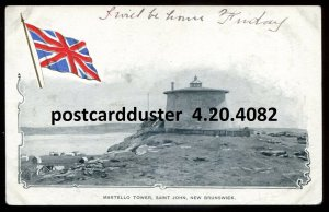 4082 - ST. JOHN NB Postcard 1900s Martello Tower. Patriotic Flag