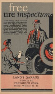 POQUONOCK , Ct. , 1920-30s ; Lang's Garage , free tire inspection