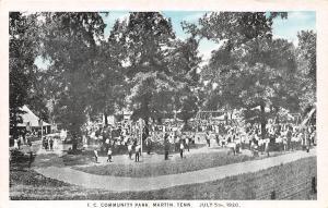 E44/ Martin Tennessee Tn Postcard c1910 I.C. Community Park Patriotic July 4th